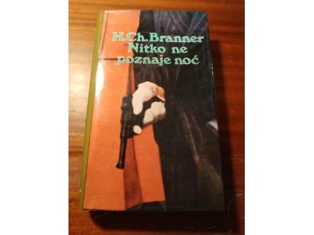 Nitko ne poznaje noc - H.Ch.Branner