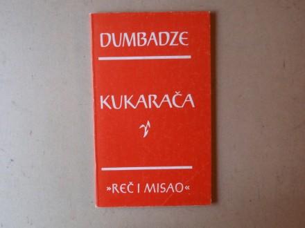 Nodar Dumbadze - KUKARAČA