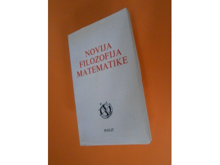 Novija Filozofija Matematike Zvonimir Šikić