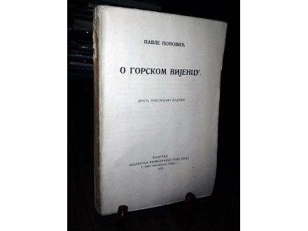 O GORSKOM VIJENCU - Pavle Popović (1923)