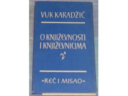 O KNIŽEVNOSTI I KNJIŽEVNICIMA - VUK KARADŽIĆ