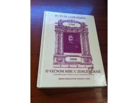 O večnom miru u zemlji Nemaje Jichok Lejb Perec