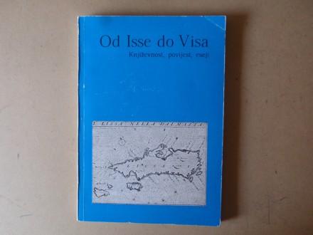 OD ISSE DO VISA - Književnost povijest eseji