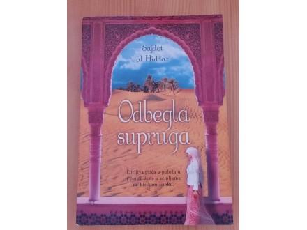 ODBEGLA SUPRUGA - Hajdet Al Hidžaz