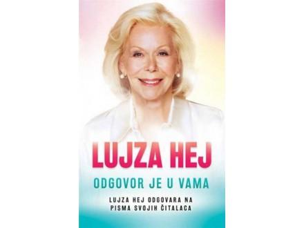 ODGOVOR JE U VAMA - Lujza Hej