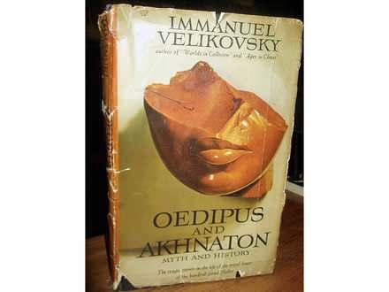 OEDIPUS AND AKHNATON - Immanuel Velikovsky