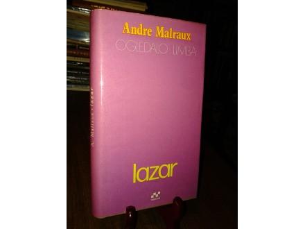 OGLEDALO LIMBA: LAZAR - Andre Malraux