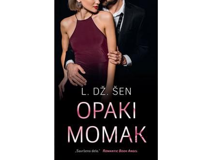 OPAKI MOMAK - L. Dž. Šen