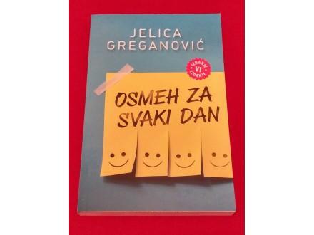 OSMEH ZA SVAKI DAN - Jelica Greganović