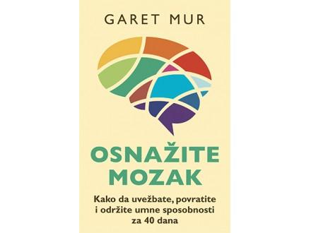OSNAŽITE MOZAK - Garet Mur
