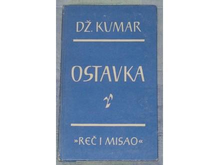 OSTAVKA - DŽ KUMAR