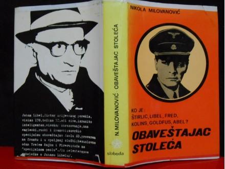 Obaveštajac Stoleća Ko je:Štirlic, Liber, Kolins, Goldf