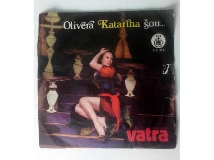 Olivera Katarina, Korni grupa - Vatra; Ljubav