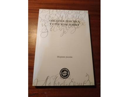 Opcena leksika u srpskom jeziku Zbornik radova