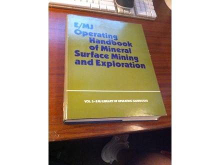 Operating Handbook of Mineral Surface Mining