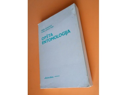 Opšta ENTOMOLOGIJA :nauka o insektima,Nikola Tanasijevi