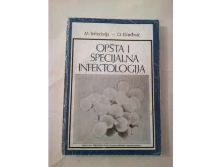 Opšta i specijalna infektologija - Teftedarija Đorđević