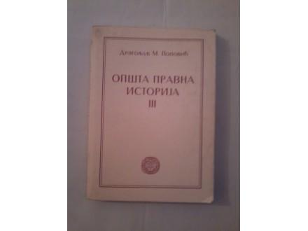 Opšta pravna istorija III - Dragoljub M. Popović