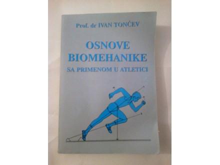 Osnove biomehanike sa primenom u atletici - Tončev