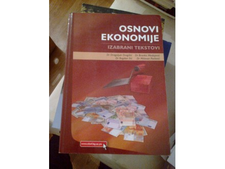 Osnovi ekonomije - izabrani tekstovi Dragišić Medojević