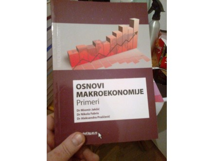 Osnovi makroekonomije - Jakšić; Fabris; Praščević