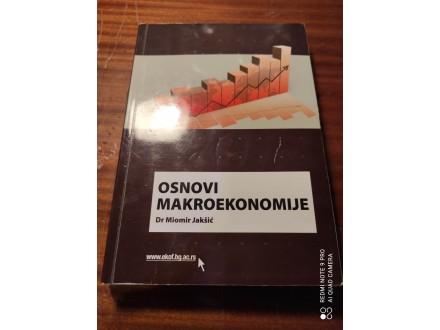 Osnovi makroekonomije Miomir Jakšić