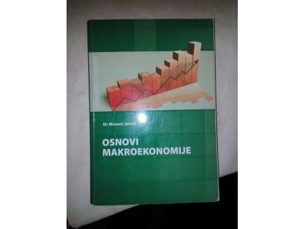 Osnovi makroekonomije - dr Miomir Jakšić