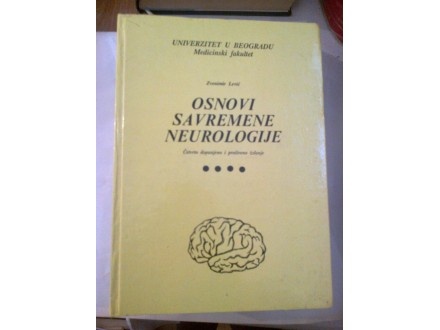 Osnovi savremene neurologije - Zvonimir Lević