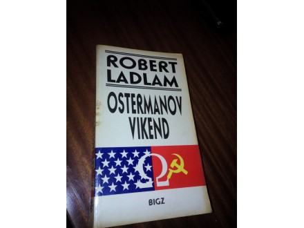 Ostermanov vikend - Robert Ladlam