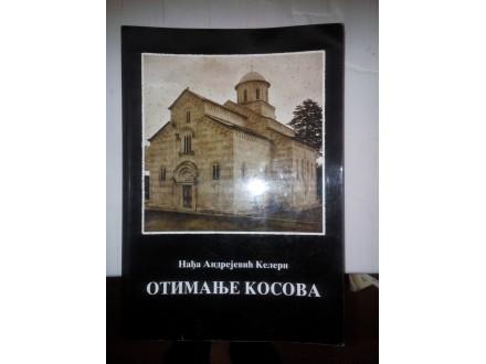 Otimanje Kosova - Nađa Andrejević Keleri