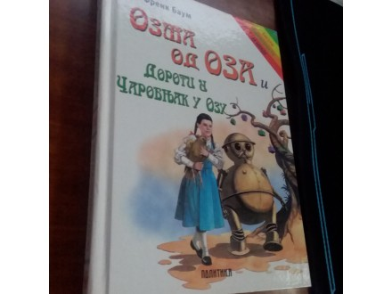 Ozma od Oza i Doroti i čarobnjak u Ozu Frenk Baum