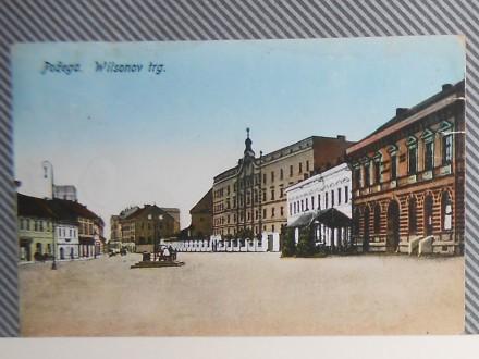 P O Ž E G A - WILSONOV TRG-1920/30    (V-66)