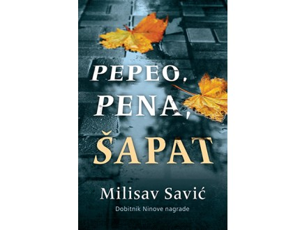 PEPEO, PENA, ŠAPAT - Milisav Savić