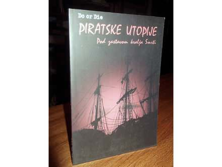 PIRATSKE UTOPIJE
