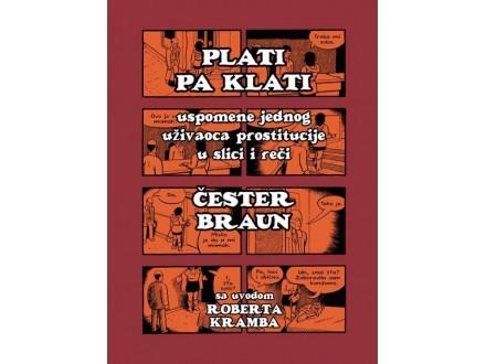 PLATI PA KLATI - Čester Braun