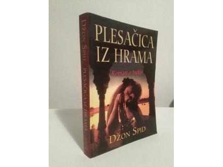 PLESAČICA IZ HRAMA - Džon Spid NOVA!!!