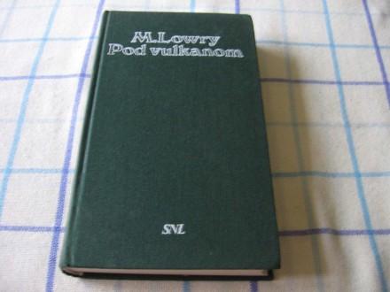 POD VULKANOM - Malcolm Lowry