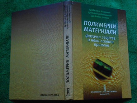 POLIMERNI MATERIJALI fizička svojstva i aspekti primene