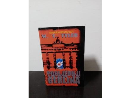 POSLJEDNJI VLAK IZ BERLINA W. T. TYLER