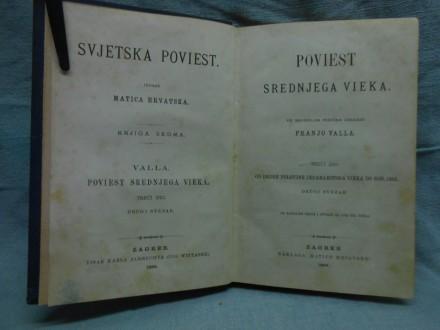 POVIEST SREDNJEG VEKA Franjo Valla 1896.