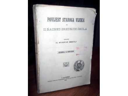 POVIJEST STAROGA VIJEKA - Dr Stjepan Srkulj (1922)