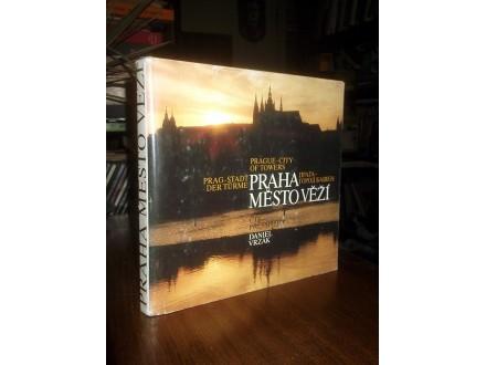 PRAGUE: CITY OF TOWERS - Daniel Vrzak
