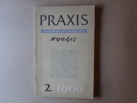 PRAXIS FILOZOFSKI DVOMJESEČNIK broj 2 / 1966