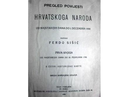 PREGLED POVIJESTI HRVATSKOGA NARODA I - Šišić (1918)