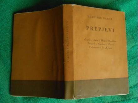 PREPJEVI Vladimir Nazor,Goethe,Heine,Hugo,Baudelaire,Le