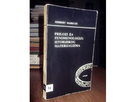 PRILOZI ZA FENOMENOLOGIJU - Herbert Markuze