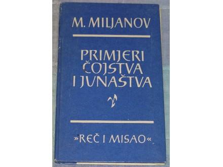 PRIMJERI ČOJSTVA I JUNAŠTVA - MARKO MILJANOV