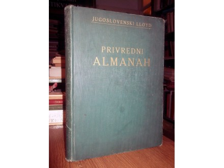 PRIVREDNI ALMANAH JUGOSLOVENSKOG LLOYDA (1929)
