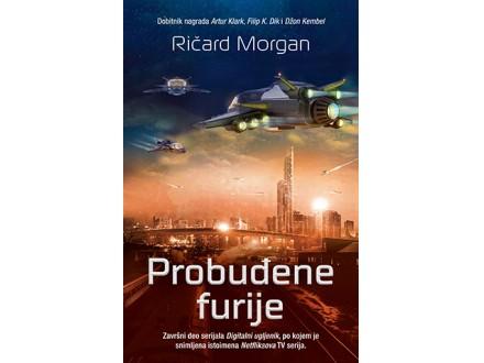 PROBUĐENE FURIJE - Ričard Morgan