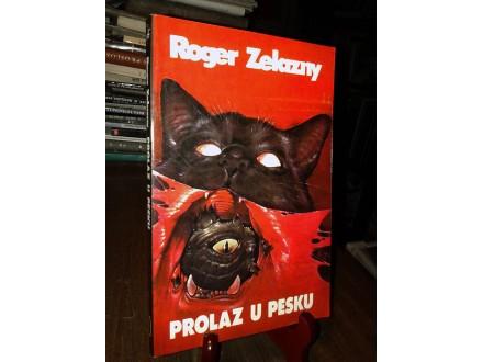 PROLAZ U PESKU - Roger Zelazny